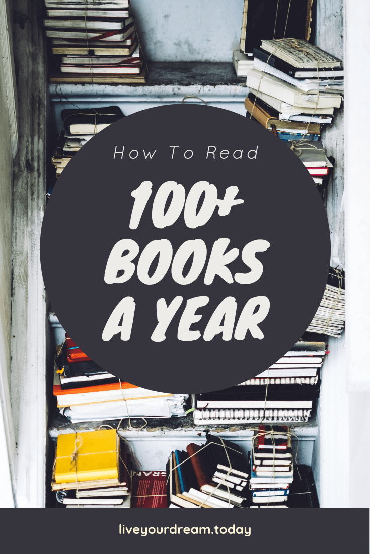 How to read 100 books a year: tips and advice from someone who does it.