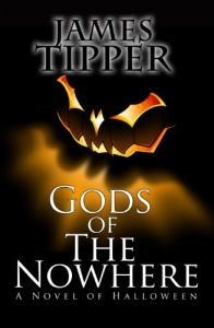 halloween book james tipper gods of the nowhere