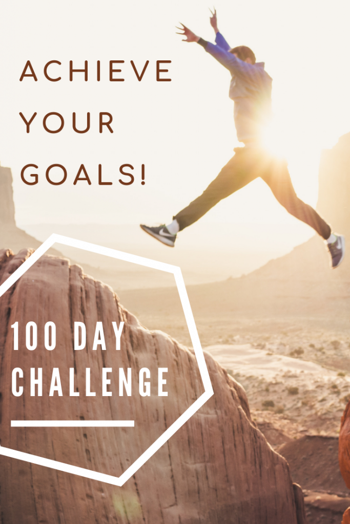 100 day challenge motivation achieve goals