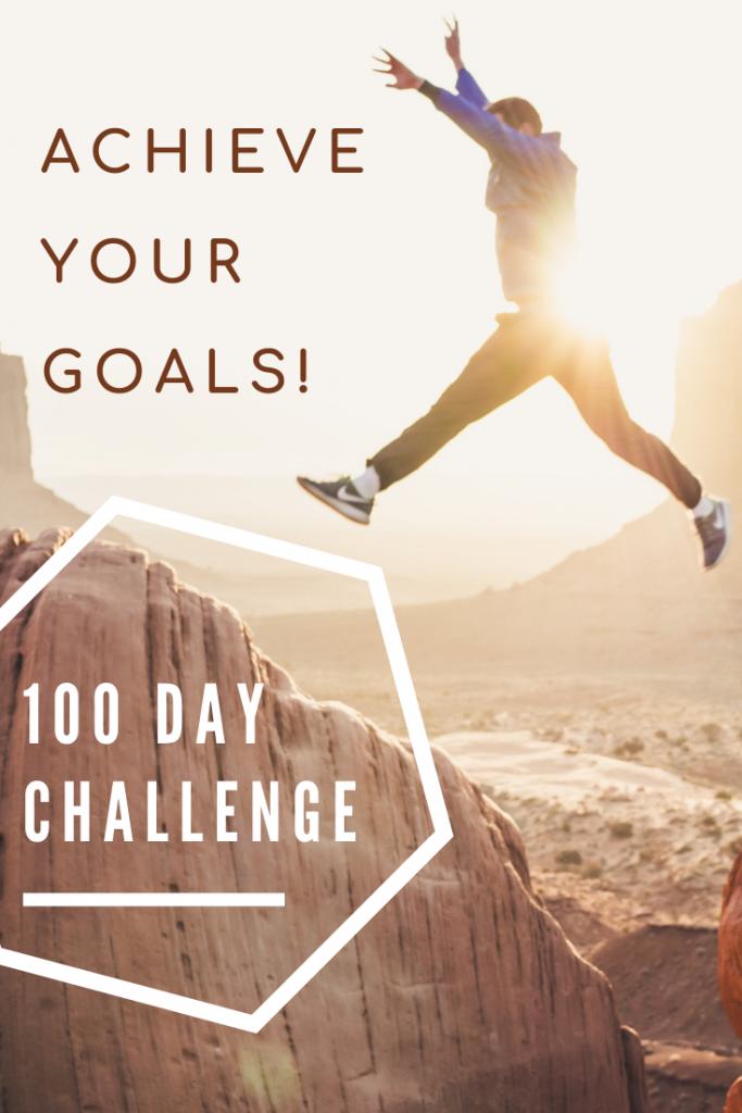 100 day challenge motivation achieve goals