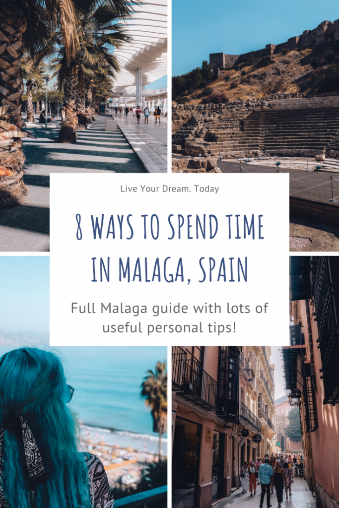 Pinterest cover for 8 ways to spend time in Malaga blog post with useful tips.