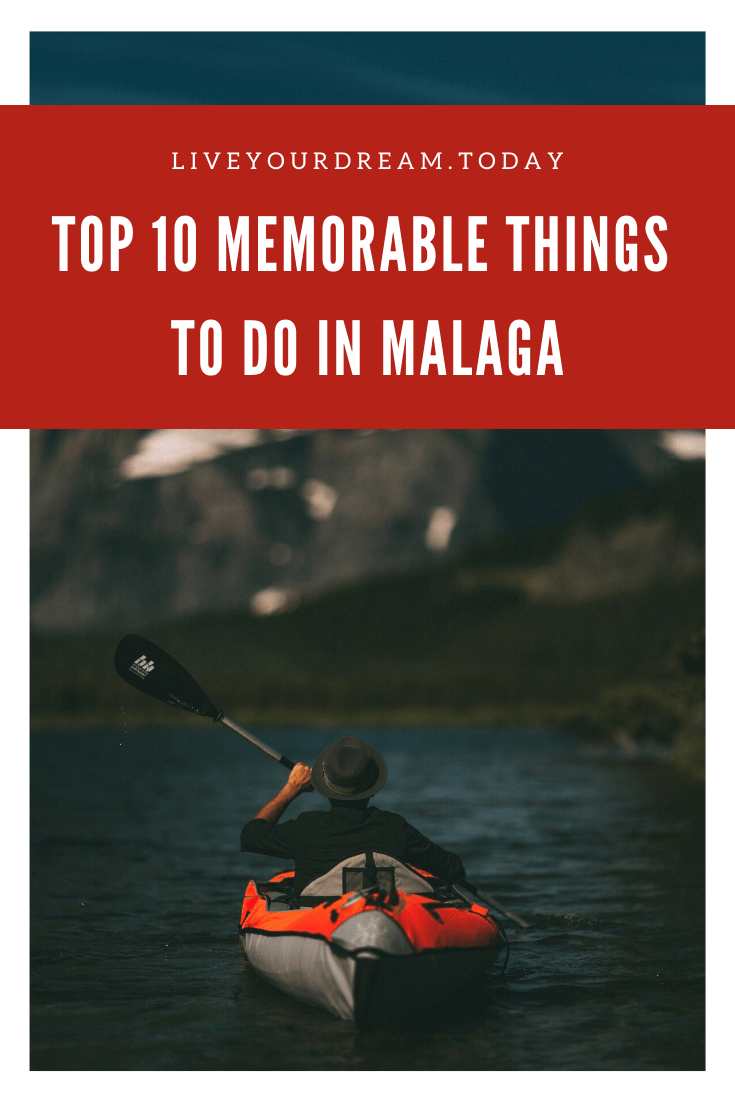 Top 10 memorable things to do in Malaga