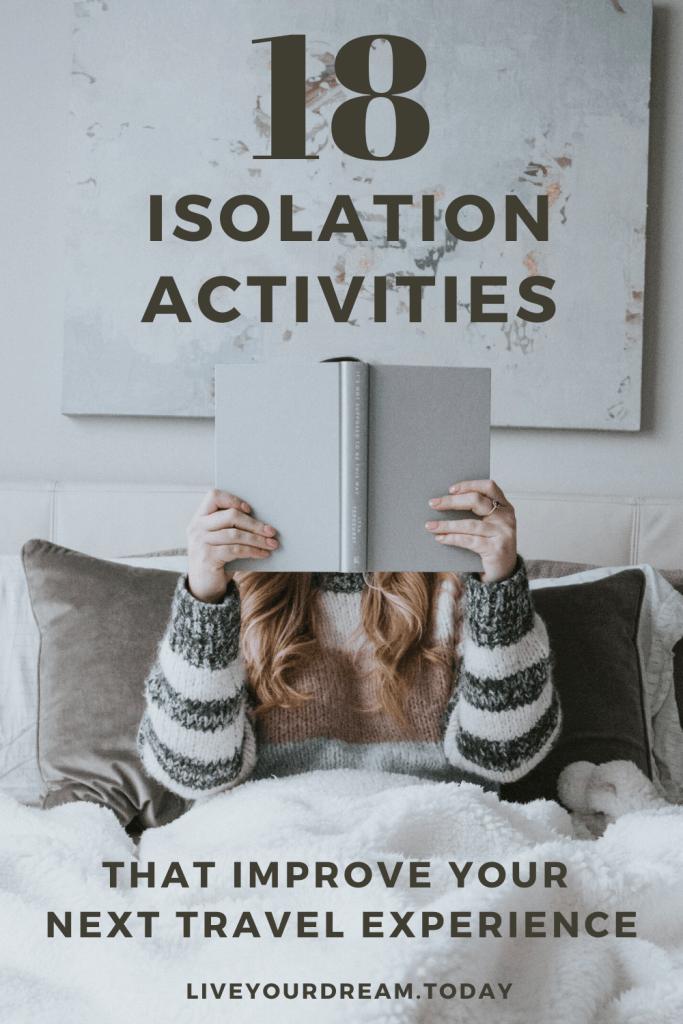 18 isolation activities for travelers in quarantine