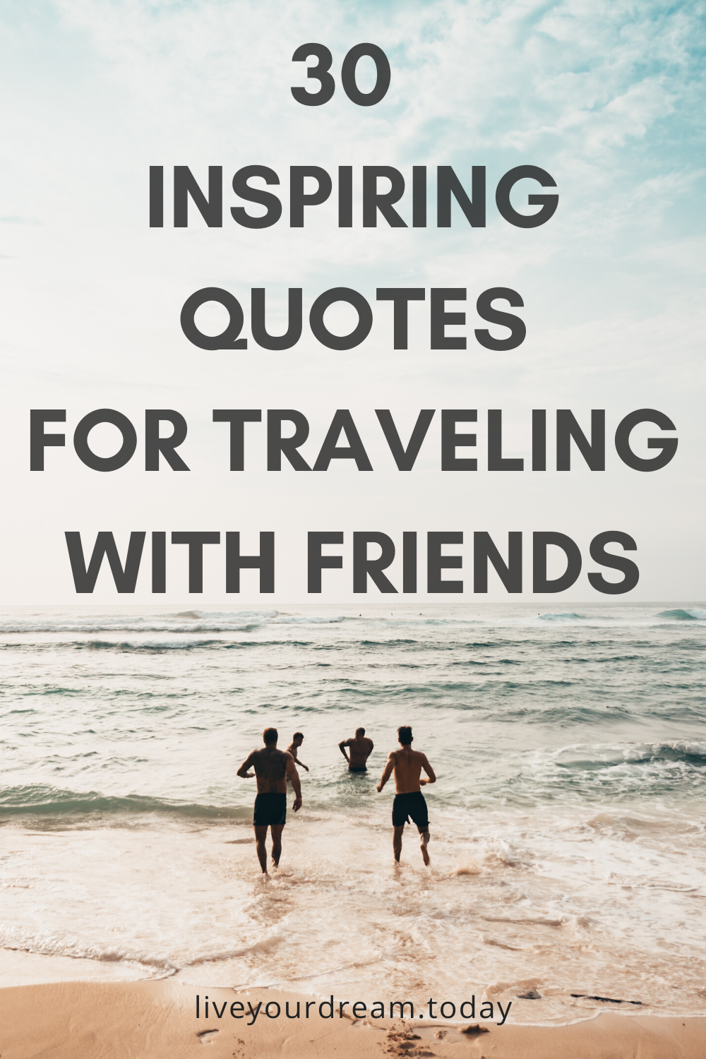 inspiring quotes for traveling with friends