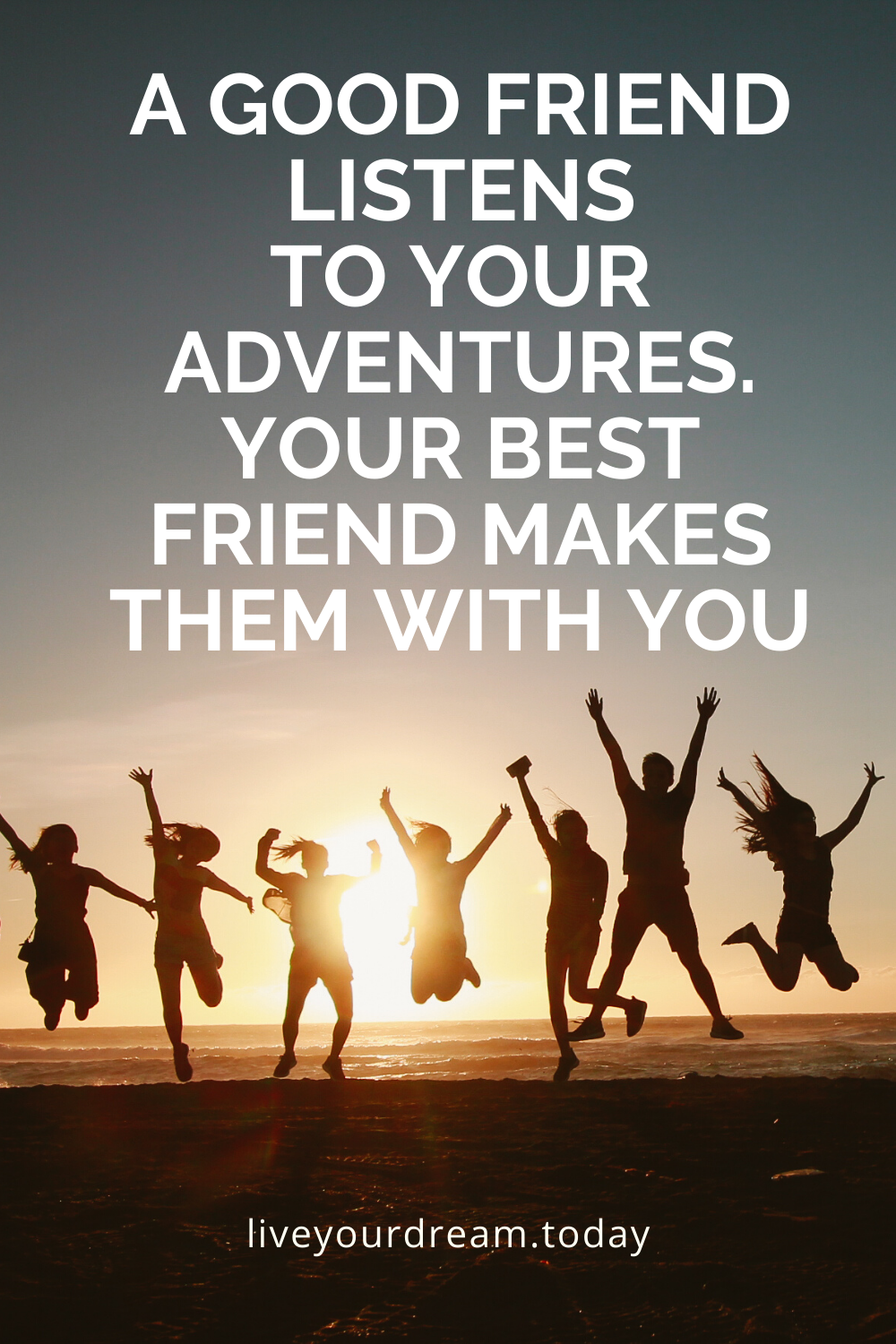 adventure quotes with friends