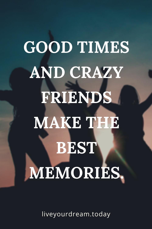 best friends best memories