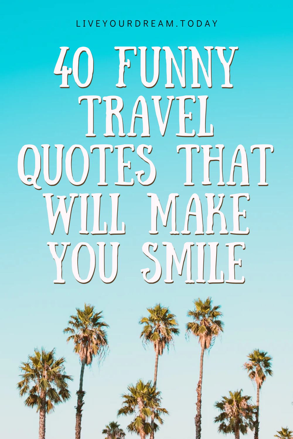 most funny travel quotes that will make you smile