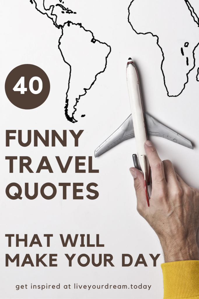 funny travel quotes that will make your day