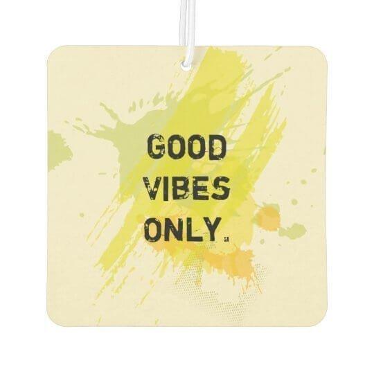 good vibes only car air freshener