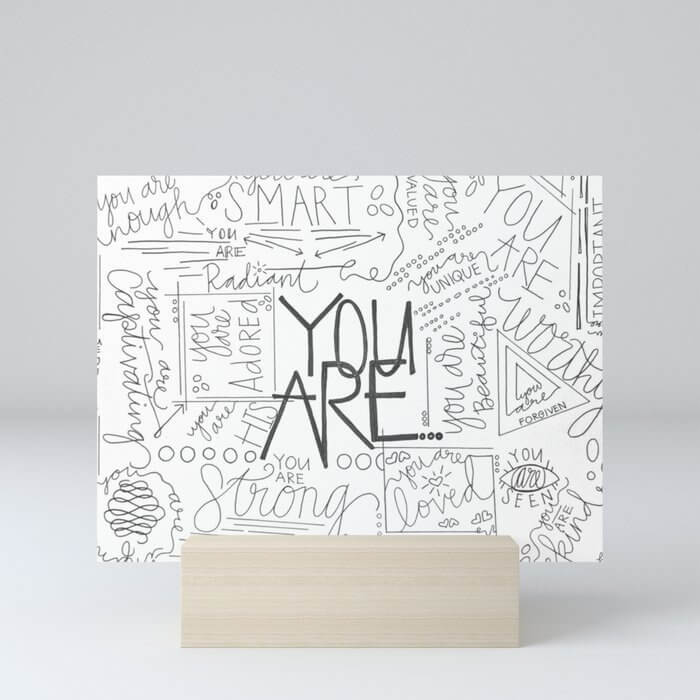 you are compliments mini art print for work desk